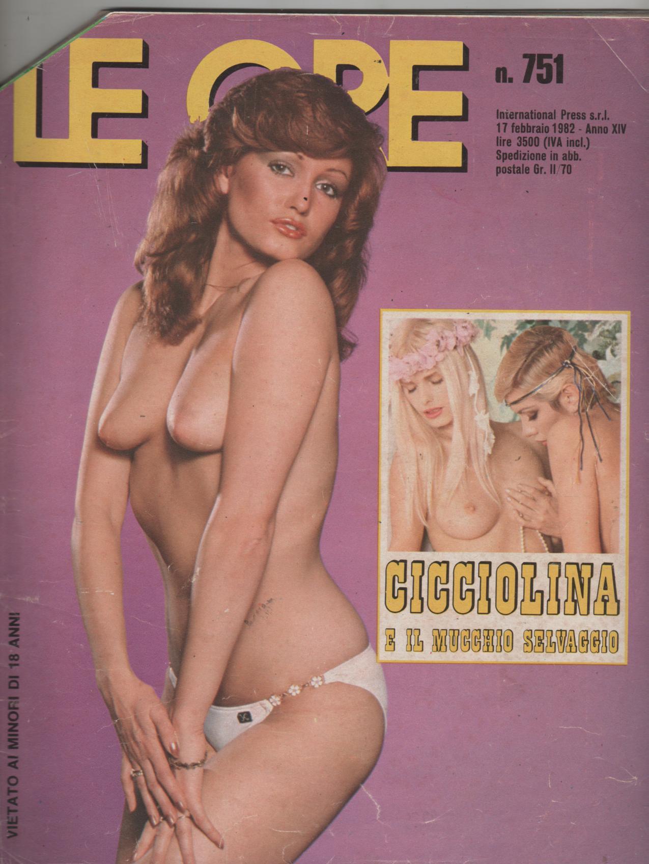 LE ORE # 751 / 1982  CICCIOLINA e IL MUCCHIO SELVAGGIO