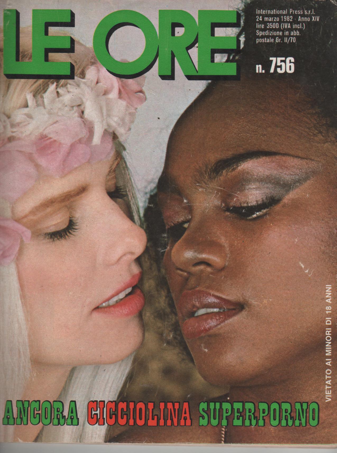 LE ORE # 756 / 1982  ANCORA CICCIOLINA SUPERPORNO