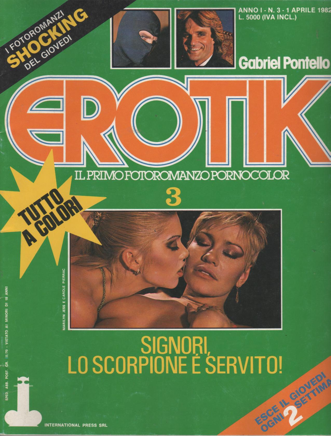 EROTIK  N. 3    SIGNORI, LO SCORPIONE E' SERVITO !