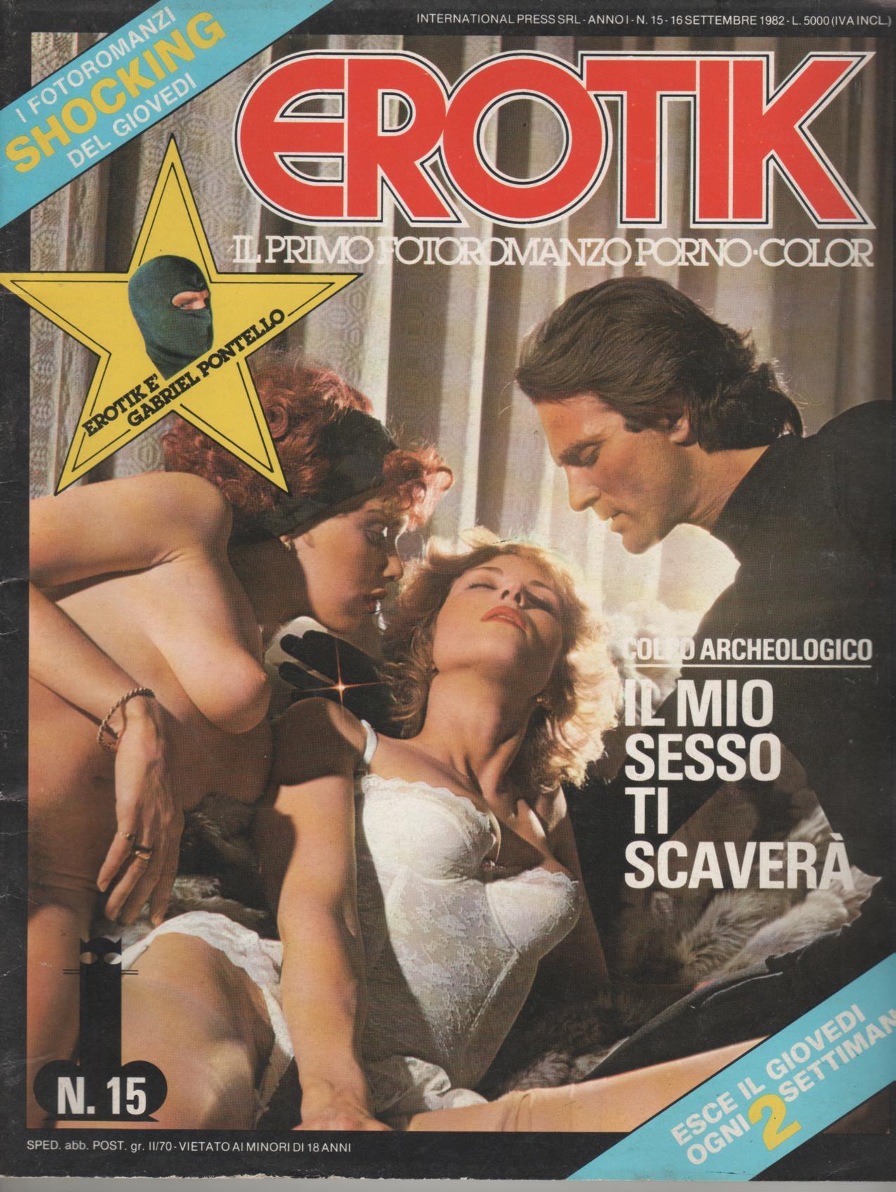 EROTIK  N. 15    IL MIO SESSO TI SCAVERA'