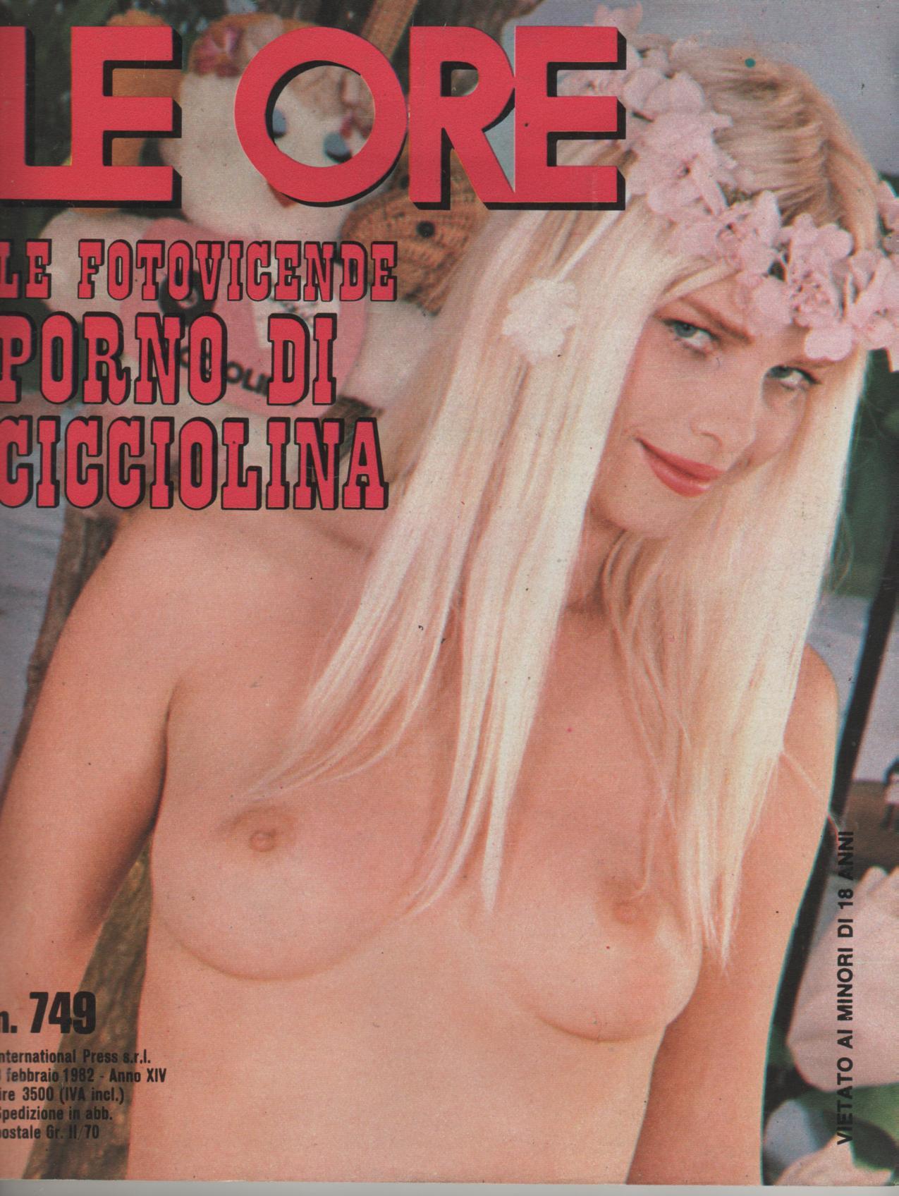 LE ORE # 749 / 1982 LE FOTOVICENDE PORNO DI CICCIOLINA