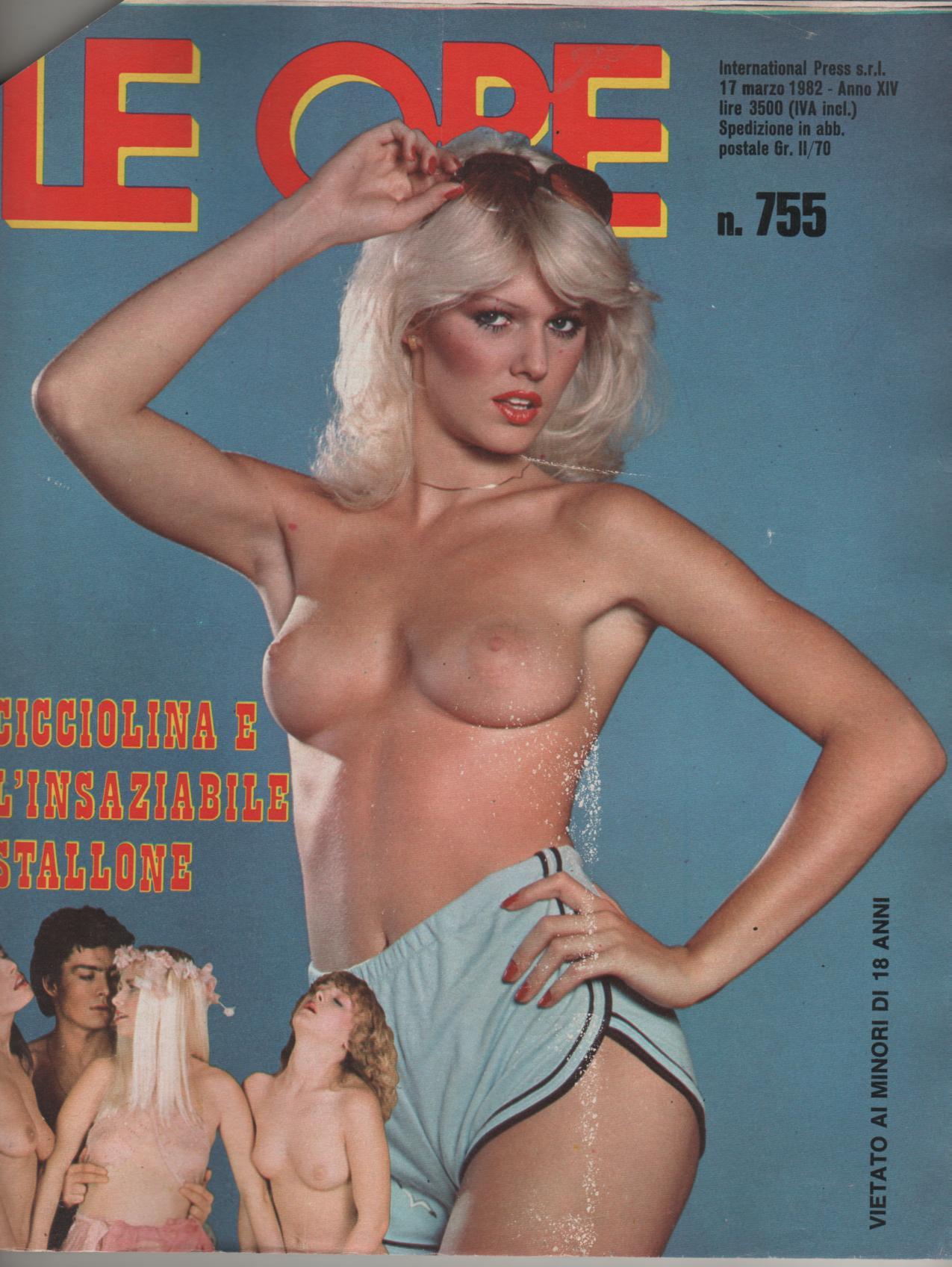 LE ORE # 755 / 1982  CICCIOLINA E L' INSAZIABILE STALLONE