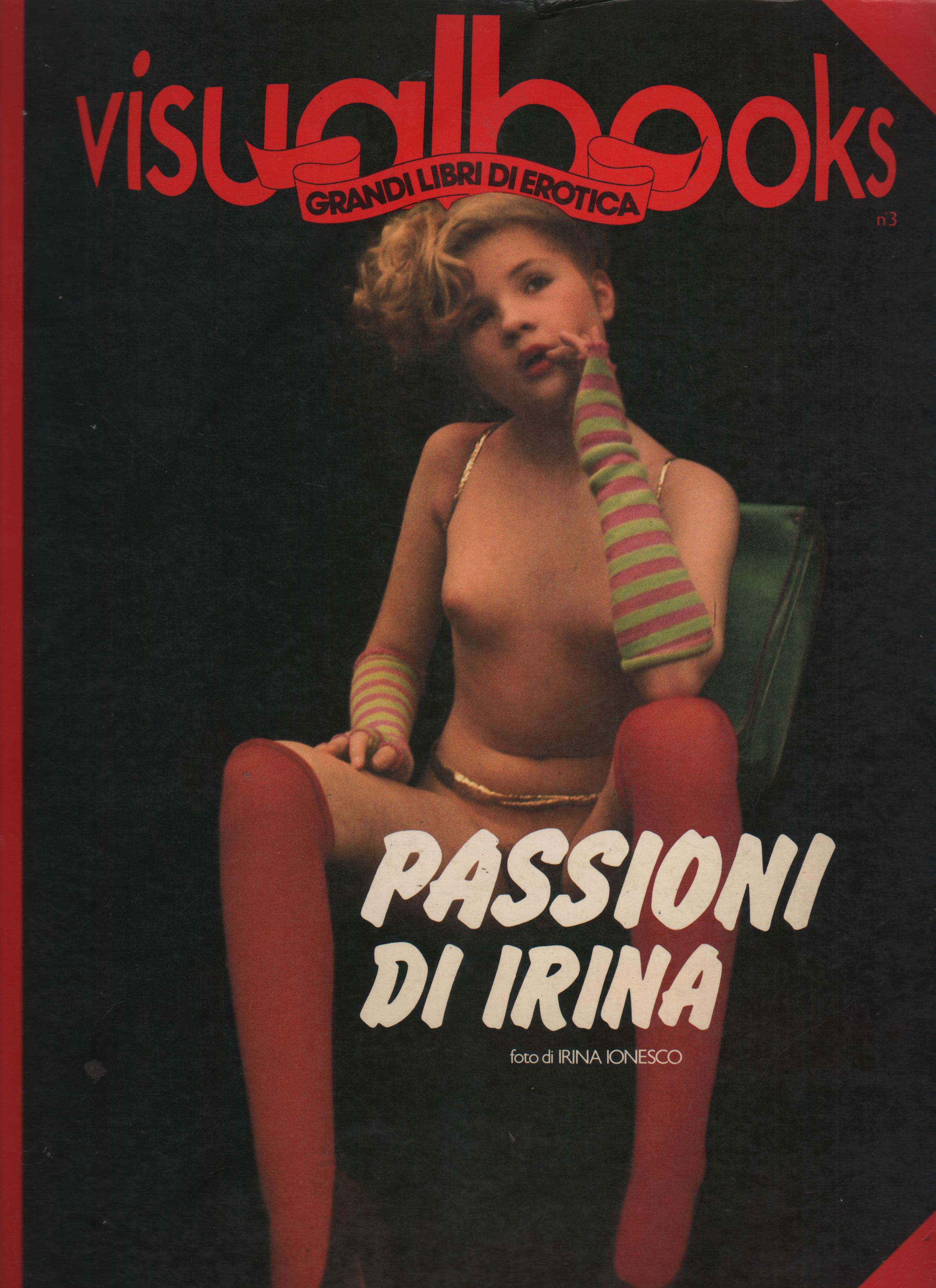 PASSIONI DI IRINA ionesco visualbooks n.3 eva jonesco passions